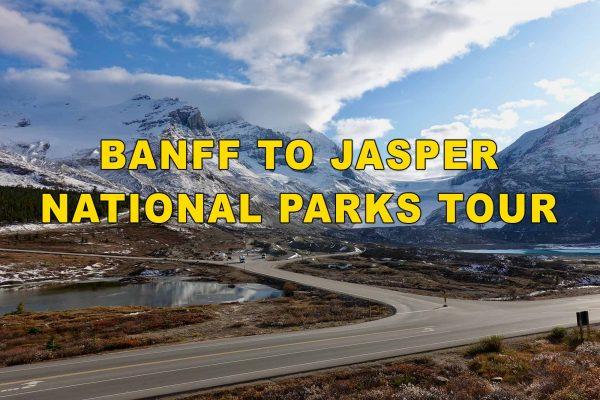 Banff to Jasper National Parks Tour
